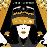 Apatride | Manoukian, André (1957-....). Musicien