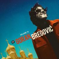 Welcome to Goran Bregovic |