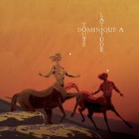 Toute latitude | Dominique A. Compositeur