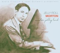 Mister jelly lord | Jelly Roll Morton (1890-1941). Musicien. Piano. Chanteur