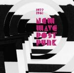 New wave post punk : 1977-1981  