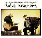 Joël Favreau et Jean-Jacques Franchin interprètent : Salut Brassens | Joël Favreau (1939-....). Chanteur. Musicien. Guitare