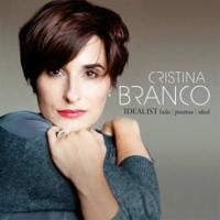 Idealist : fado, poemas, ideal | Cristina Branco (1972-....). Chanteur