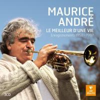 Le meilleur d'une vie : enregistrements 1958-1997 | Maurice André (1933-2012). Musicien. Trompette