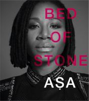 Bed of stone    Asa (1982-....). Chanteur