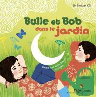 Bulle et Bob au jardin | Nathalie Tual. Auteur