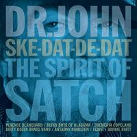 Ske-dat-de-dat : the spirit of Satch |  Dr. John. Musicien