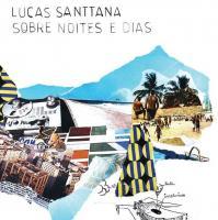 Sobre noites e dias   Lucas Santtana (1970-....). Chanteur