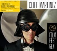 Film fest Gent and Brussels philharmonic present : Cliff Martinez | Cliff Martinez (1954-....). Compositeur