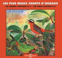 les plus beaux chants d'oiseaux, Les grands virtuoses. N°2 | Jean-Claude Roché (1931-....). Éditeur scientifique