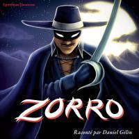 Zorro raconté par Daniel Gélin   Daniel Gélin (1921-2002). Narrateur