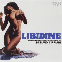 Libidine : original motion picture soundtrack | Stelvio Cipriani (1937-....). Compositeur