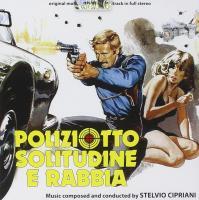 Poliziotto solitutine e rabbia : bande originale du film de Stelvio Massi | Stelvio Cipriani (1937-....). Compositeur