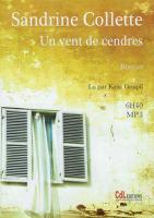 Un vent de cendres | Sandrine Collette (1970-....). Auteur