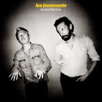 Mandarine | Les Innocents (Groupe de musique pop). Musicien