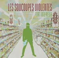 Fort intérieur | Les Soucoupes Violentes . Musicien