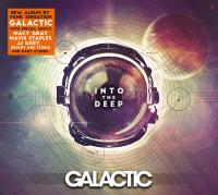 Into the deep | Galactic. Musicien