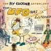 Ry Cooder anthology (The) : The Ufo has landed / Ry Cooder | Cooder, Ry. Interprète. Guit. & chant
