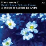 Piano works X : A tribute to Fabrizio de André