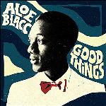 Good things | Aloe Blacc (1979-....)