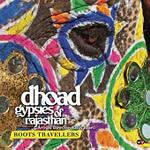 Roots travellers / Dhoad Gypsies (The)  