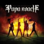 Time for annihilation : On the record and on the road / Papa Roach | Papa Roach (Groupe voc. et instr.)