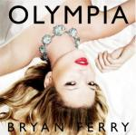Olympia / Bryan Ferry | Ferry, Bryan. Interprète. Chant