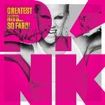 Greatest hits... so far !!! | Pink (1979-....)