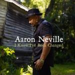 I know I've been changed | Neville, Aaron (1941-....)