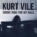 Smoke ring from my halo / Kurt Vile | Vile, Kurt - Chant