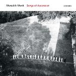 Songs of ascension   Monk, Meredith (1942-....)