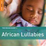 Rough guide to african lullabies (The) | Ladysmith Black Mambazo