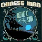 Remix with the sun / Chinese Man, groupe électro | Chinese Man
