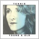 Young & old / Tennis | Tennis. Musicien