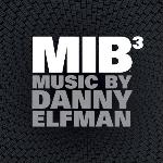 MIB 3 : Bande originale du film Men In Black 3 de Barry Sonnenfeld | Elfman, Danny (1953-....). Compositeur