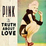 The truth about love | Pink (1979-....)