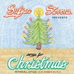 Songs for Christmas : singalong / Sufjan Stevens | Stevens, Sufjan. Auteur. Chanteur. Musicien. Compositeur