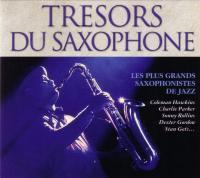 Trésors du saxophone : Les plus grands saxophonistes de jazz | Compilation