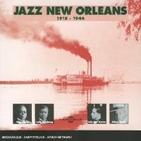 Jazz New Orleans : 1918-1944   Morton, Jelly Roll (1885-1941)