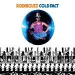Cold fact / Rodriguez | Rodriguez (1942-....). Chanteur