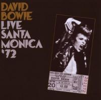 Live Santa Monica '72 | Bowie, David (1947-2016)