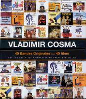 40 bandes originales pour 40 films / Vladimir Cosma, comp.   Cosma, Vladimir. Compositeur