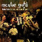 Nicolae Gutsa la grande voix tsigane de Roumanie Nicolae Gutsa, chant