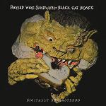 Barbed wired sandwich | Black Cat Bones