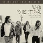 When you're strange : a film about the Doors