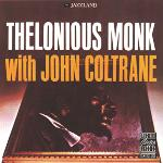 "Afficher ""Thelonious Monk with John Coltrane"""