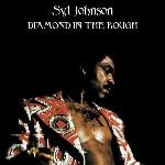 Diamond in the rough   Syl Johnson (1936-....)
