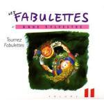Les fabulettes  v.11 , Tournez fabulettes
