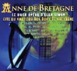 Anne de Bretagne : le rock opéra