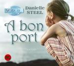 A bon port / Danielle Steel |